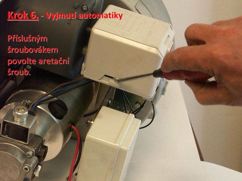 Krok 6. - Vyjmutí automatiky