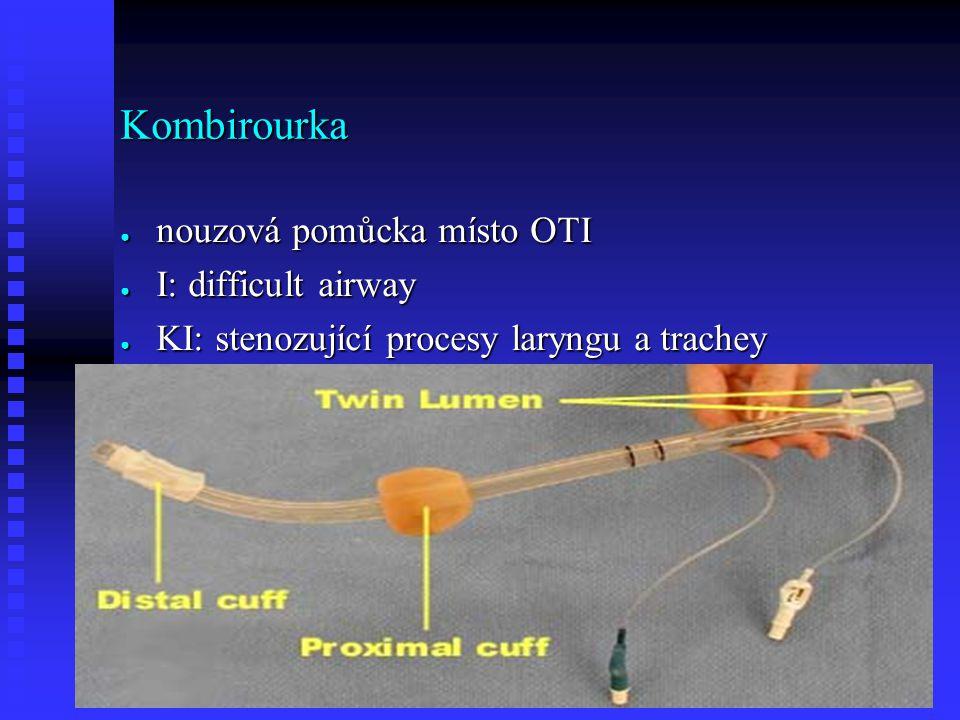 Kombirourka nouzová pomůcka místo OTI I: difficult airway