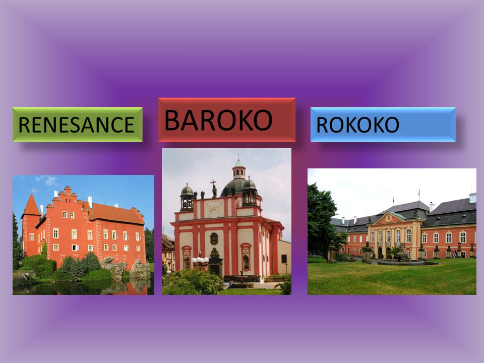 BAROKO RENESANCE ROKOKO