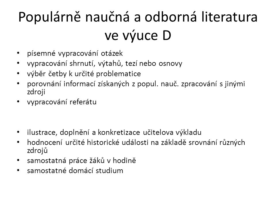 Populárně naučná a odborná literatura ve výuce D