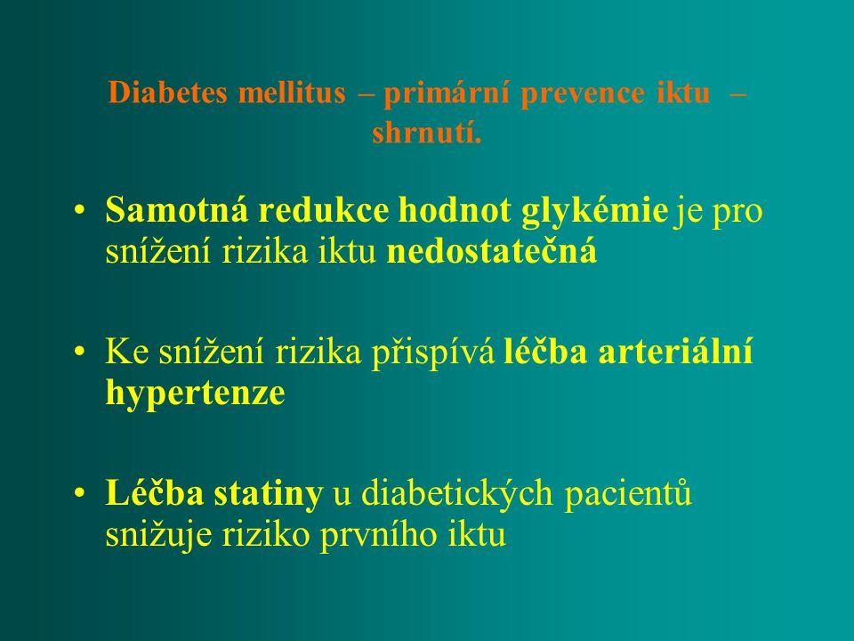 Diabetes mellitus – primární prevence iktu – shrnutí.
