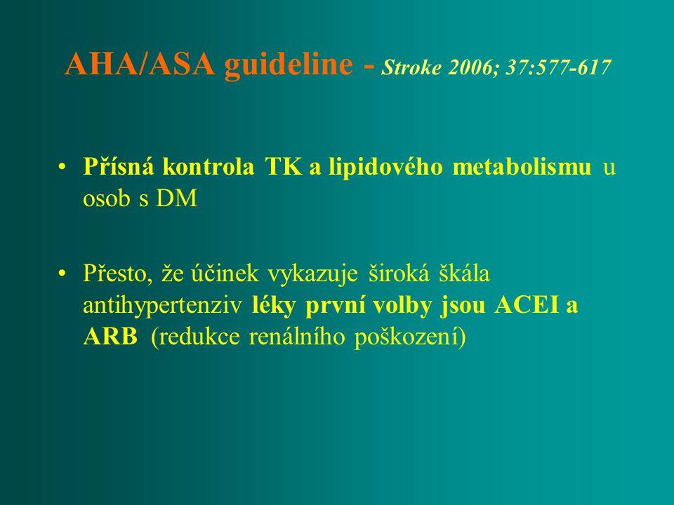 AHA/ASA guideline - Stroke 2006; 37:577-617