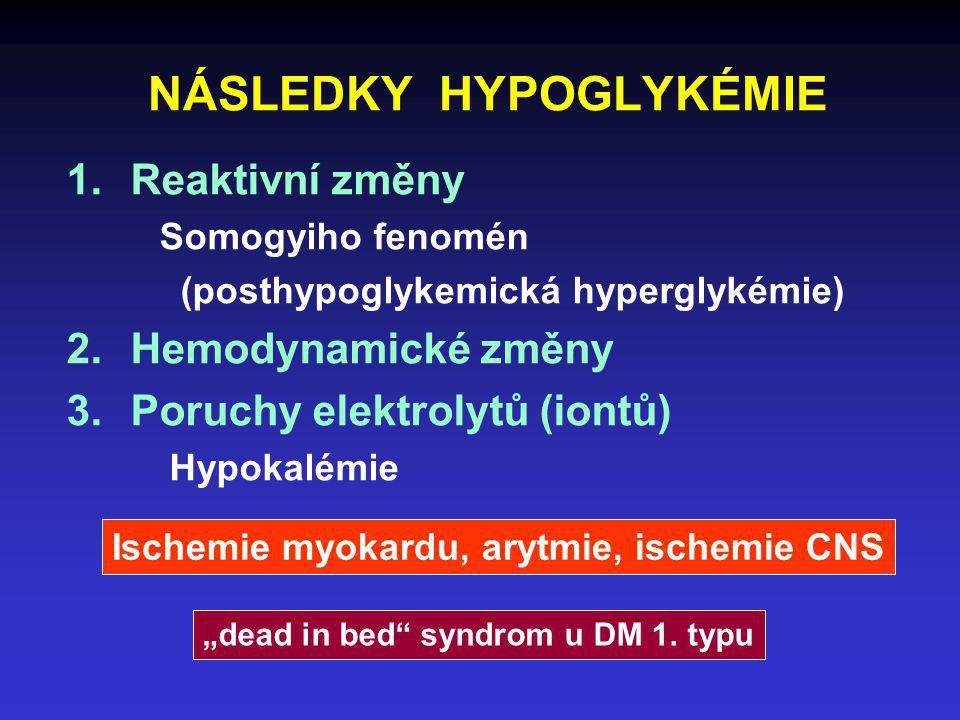 NÁSLEDKY HYPOGLYKÉMIE