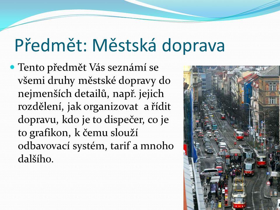 Předmět: Městská doprava