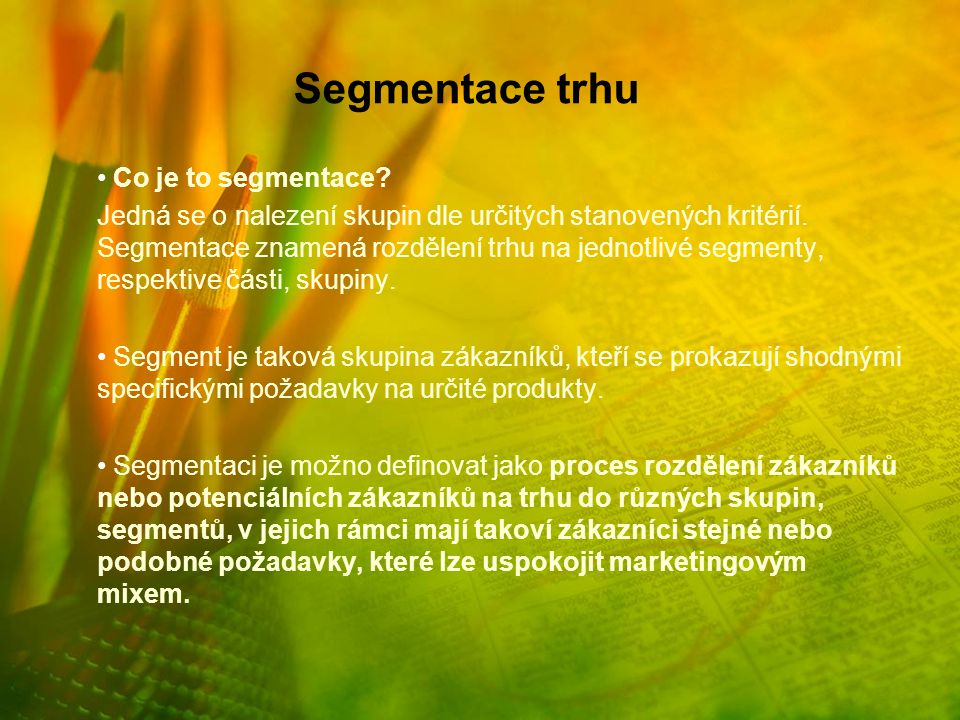 Segmentace trhu Co je to segmentace
