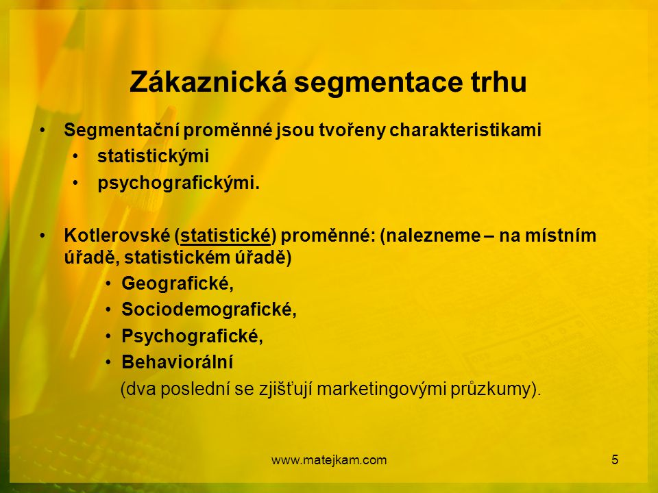Zákaznická segmentace trhu