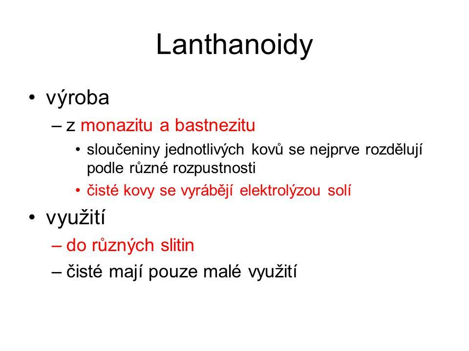 Lanthanoidy výroba využití z monazitu a bastnezitu do různých slitin