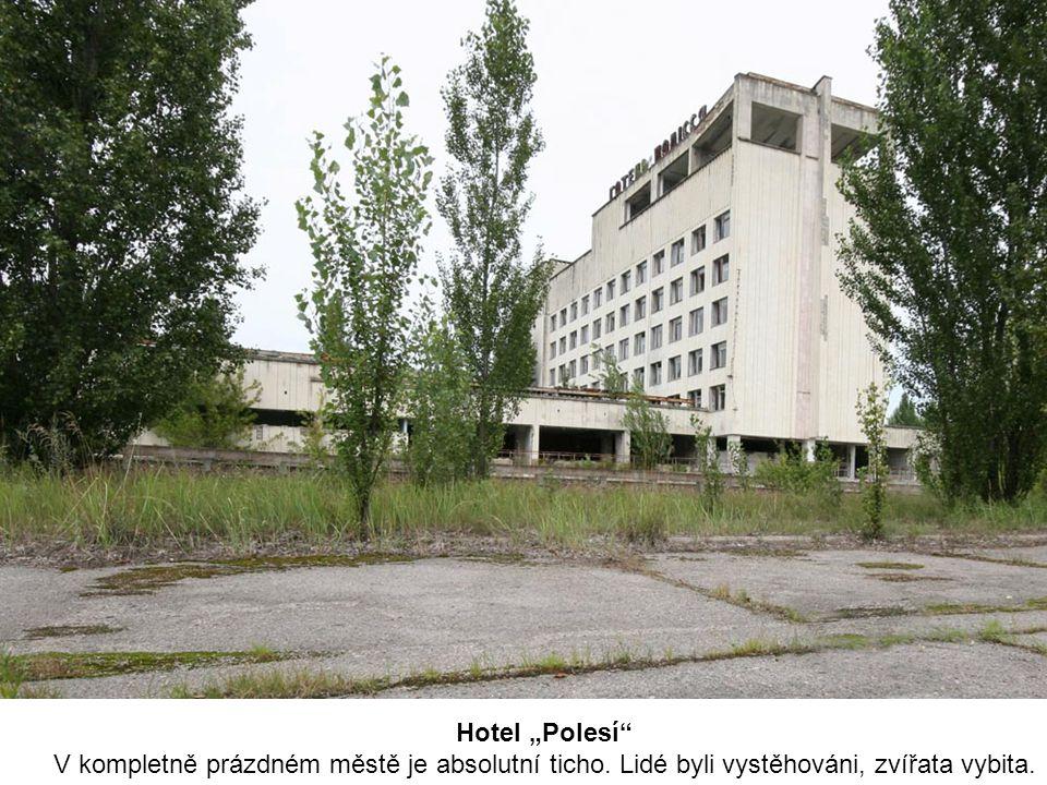 """Hotel """"Polesí V kompletně prázdném městě je absolutní ticho."""