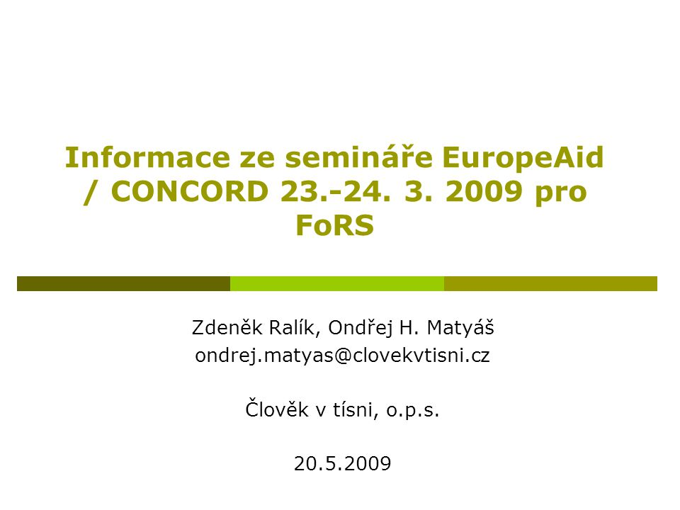 Informace ze semináře EuropeAid / CONCORD 23.-24. 3. 2009 pro FoRS