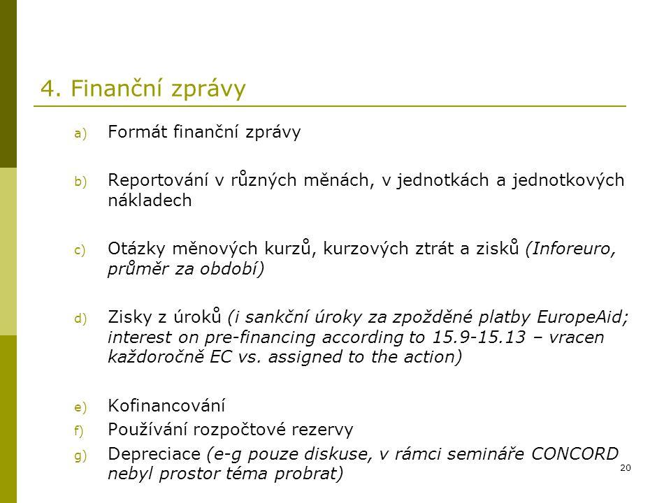 4. Finanční zprávy Formát finanční zprávy