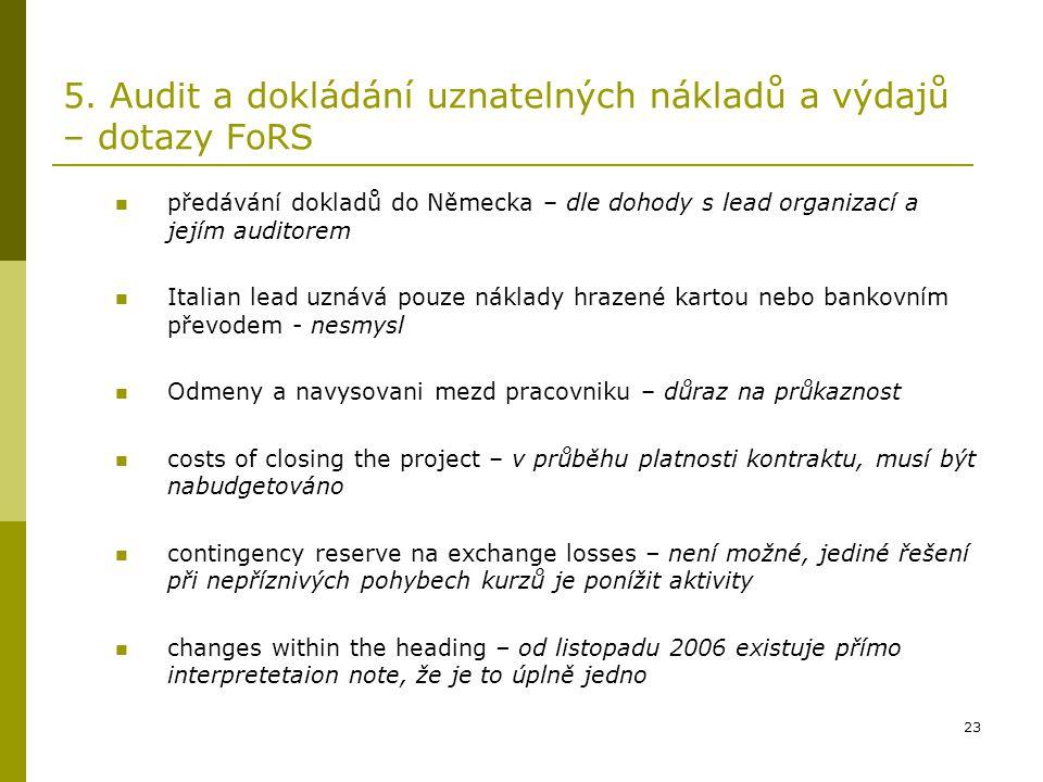 5. Audit a dokládání uznatelných nákladů a výdajů – dotazy FoRS