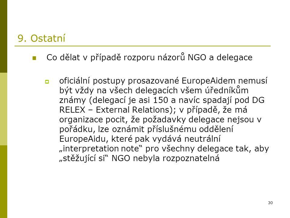 9. Ostatní Co dělat v případě rozporu názorů NGO a delegace