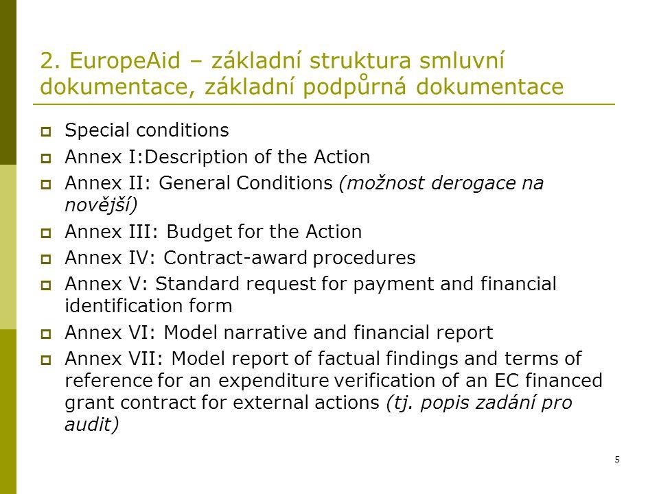 2. EuropeAid – základní struktura smluvní dokumentace, základní podpůrná dokumentace