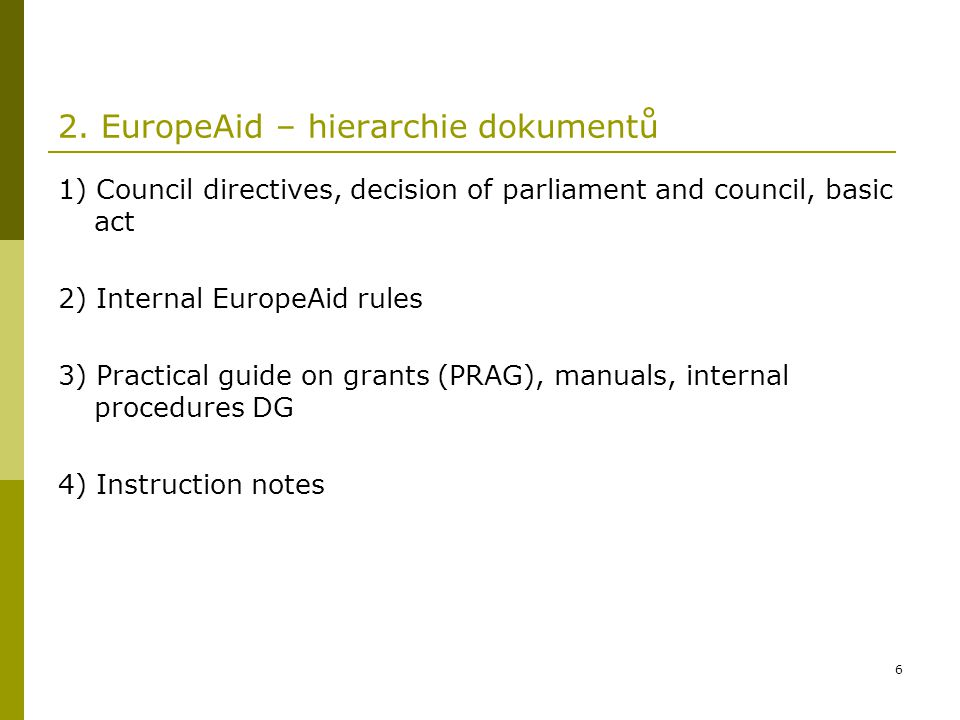 2. EuropeAid – hierarchie dokumentů