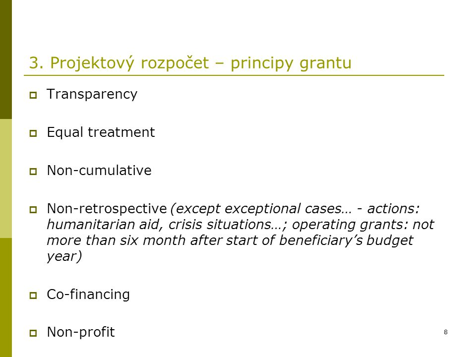 3. Projektový rozpočet – principy grantu