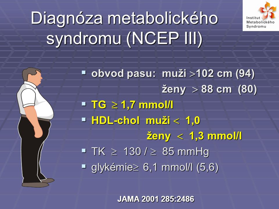 Diagnóza metabolického syndromu (NCEP III)