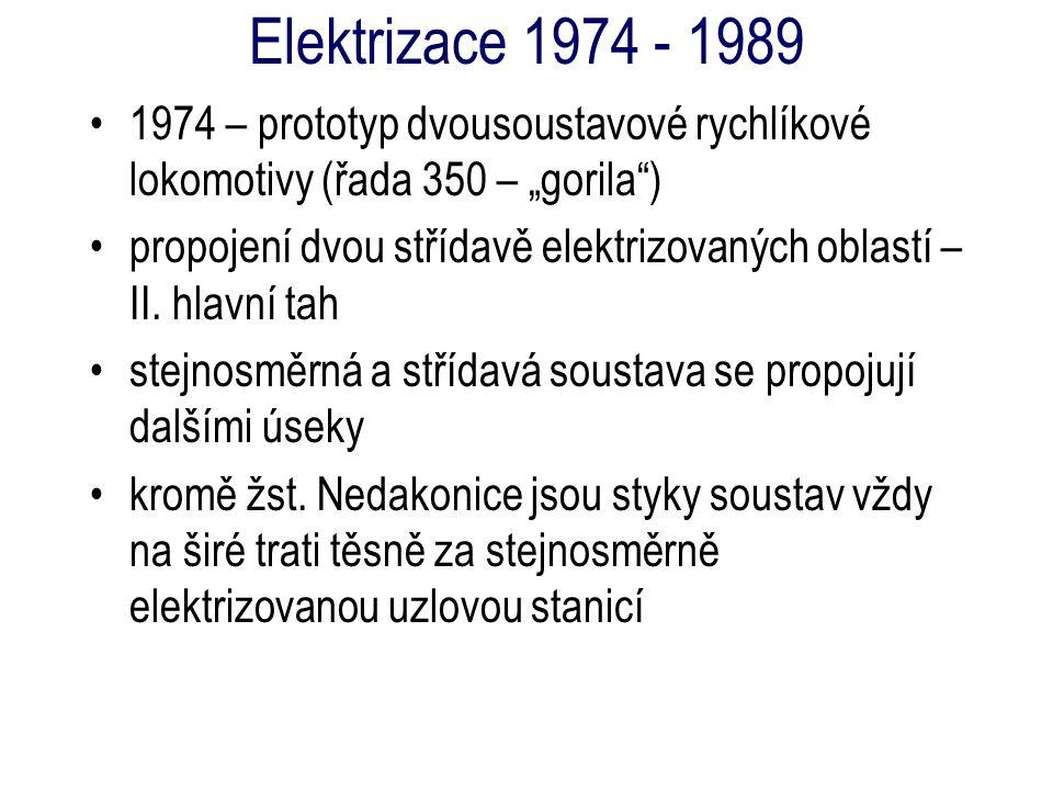 """Elektrizace 1974 - 1989 1974 – prototyp dvousoustavové rychlíkové lokomotivy (řada 350 – """"gorila )"""