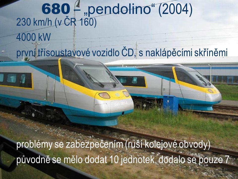 """680 – """"pendolino (2004) 230 km/h (v ČR 160) 4000 kW"""