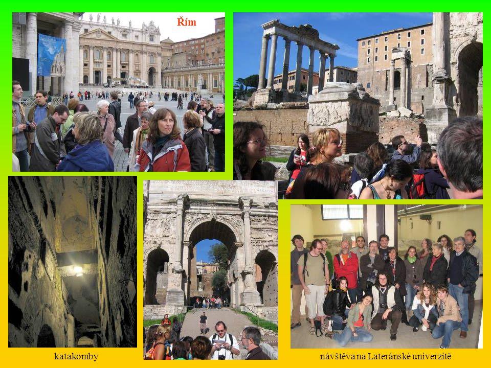 Řím katakomby návštěva na Lateránské univerzitě
