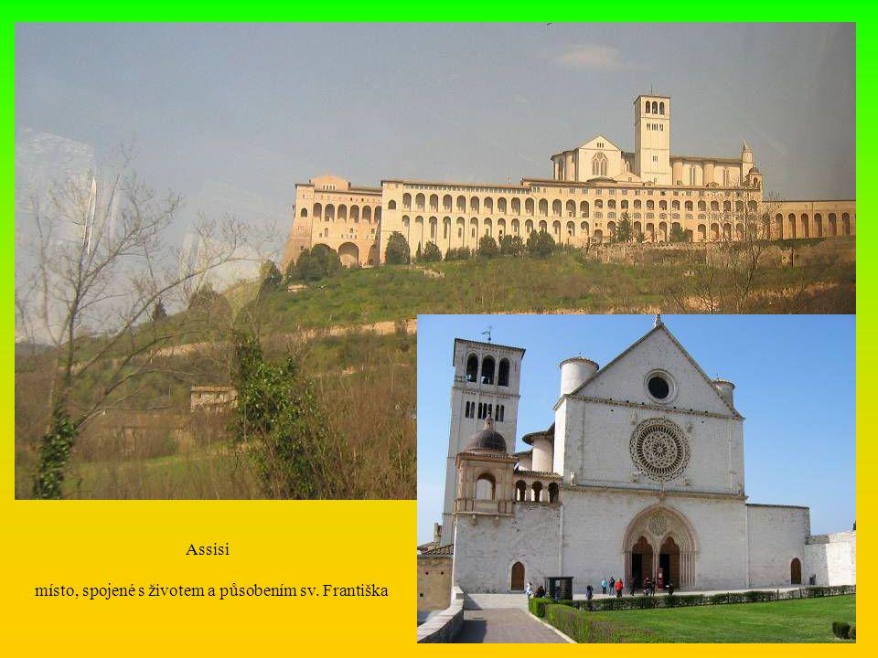 místo, spojené s životem a působením sv. Františka