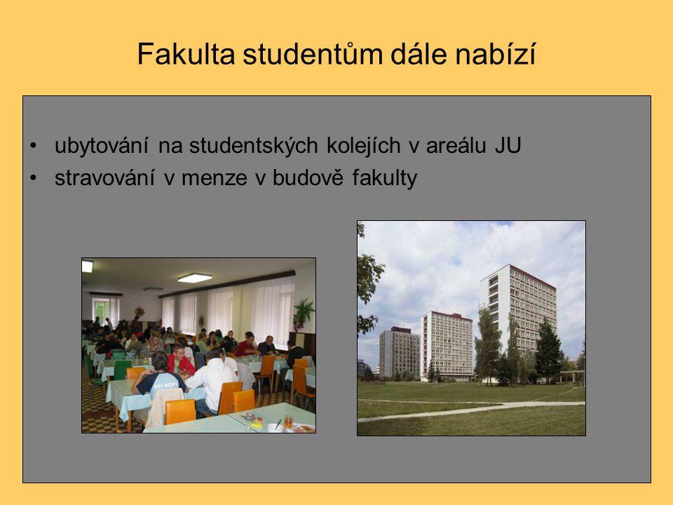 Fakulta studentům dále nabízí