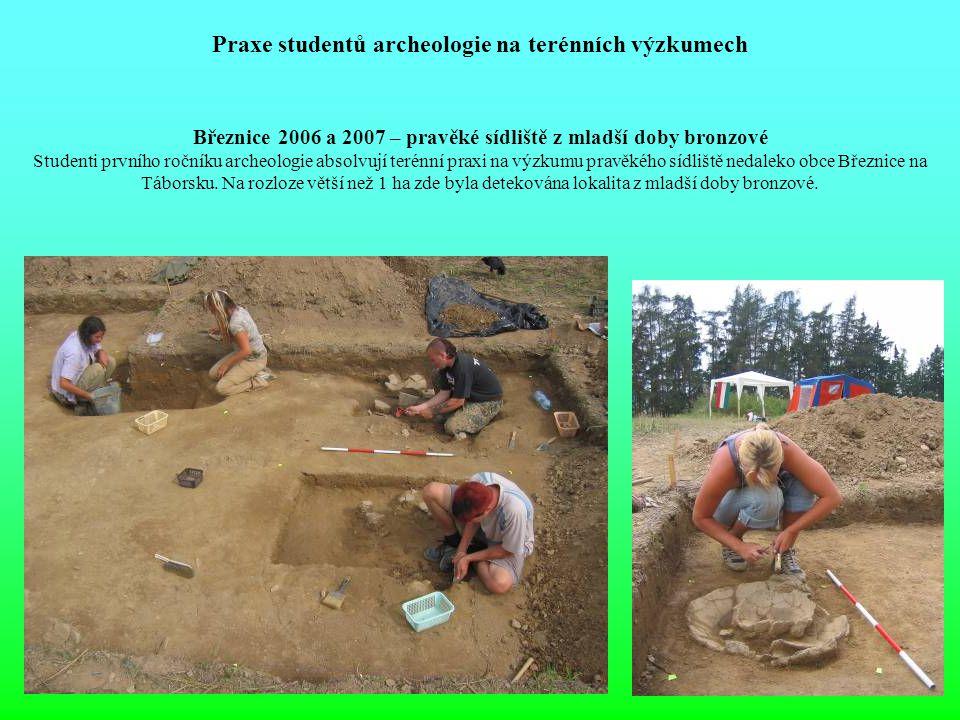 Praxe studentů archeologie na terénních výzkumech