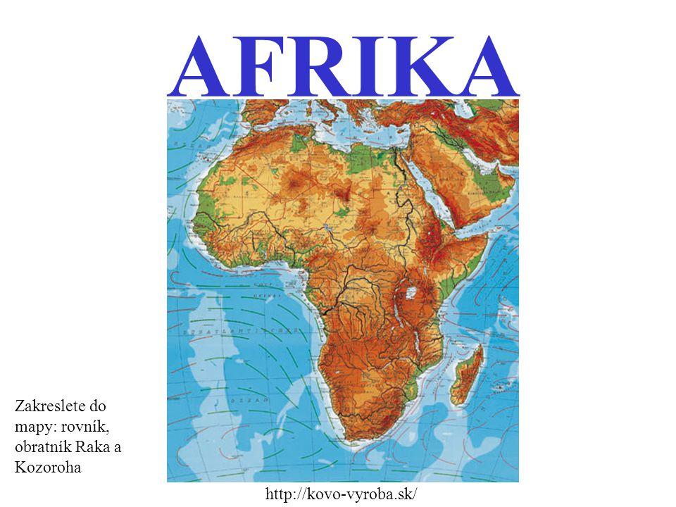 AFRIKA Zakreslete do mapy: rovník, obratník Raka a Kozoroha