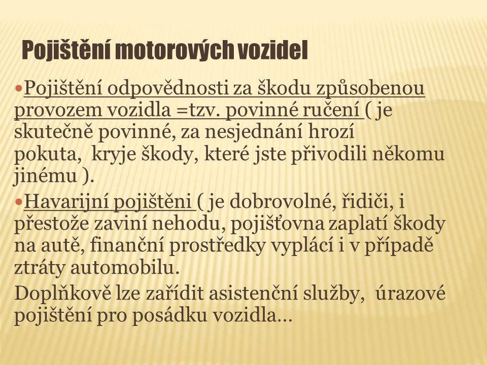 Pojištění motorových vozidel