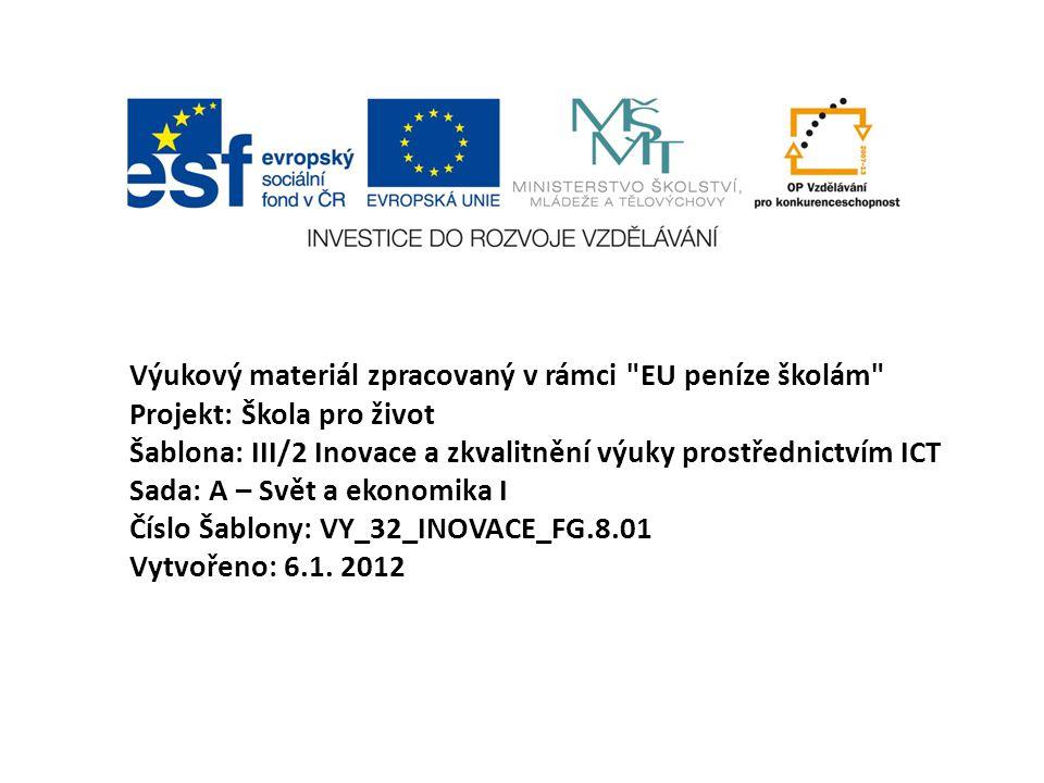 Výukový materiál zpracovaný v rámci EU peníze školám