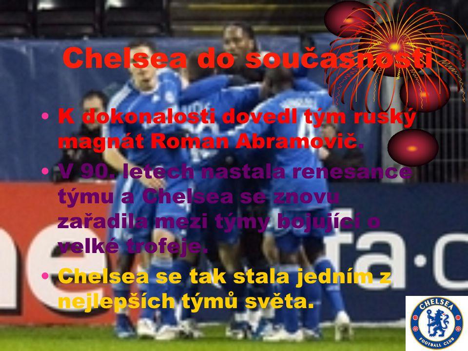 Chelsea do současnosti