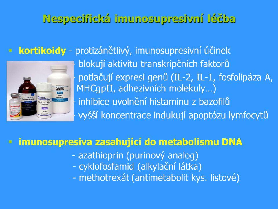 Nespecifická imunosupresivní léčba