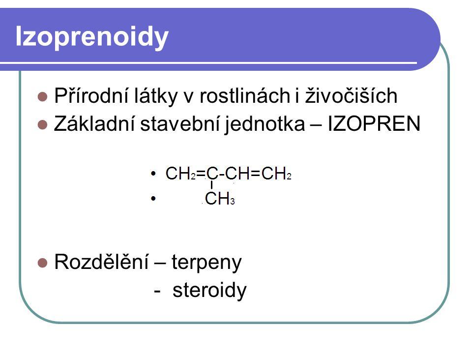 Izoprenoidy Přírodní látky v rostlinách i živočiších