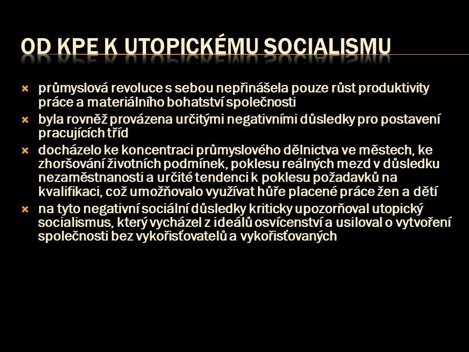 Od KPE k utopickému socialismu