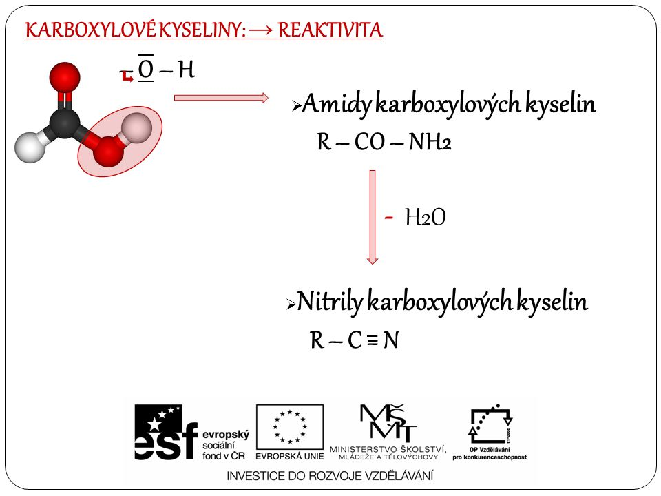 KARBOXYLOVÉ KYSELINY: → REAKTIVITA