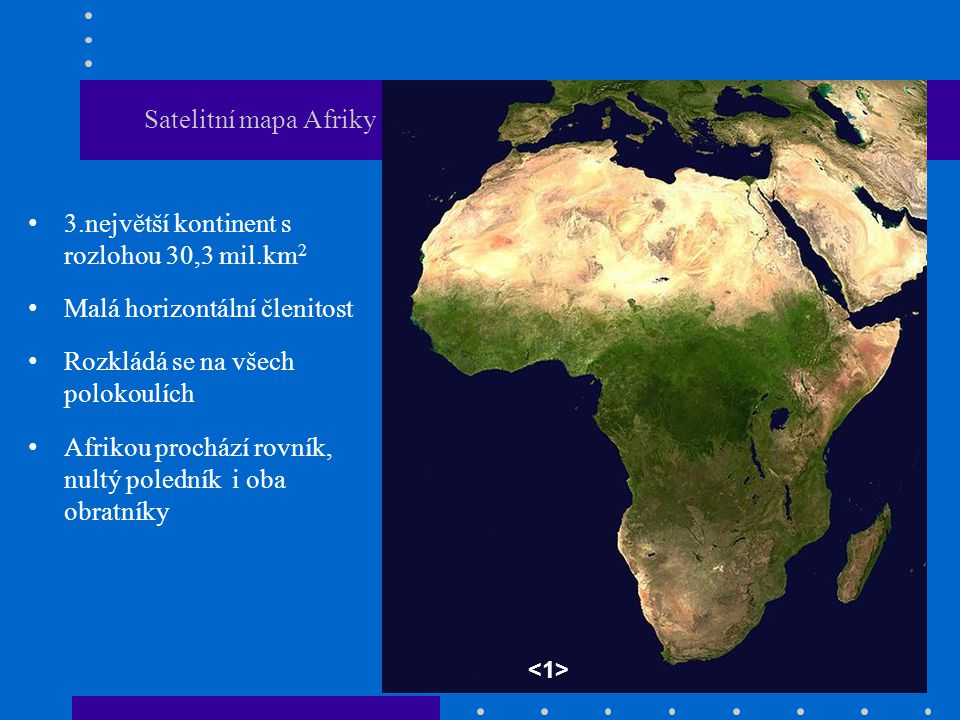 3.největší kontinent s rozlohou 30,3 mil.km2
