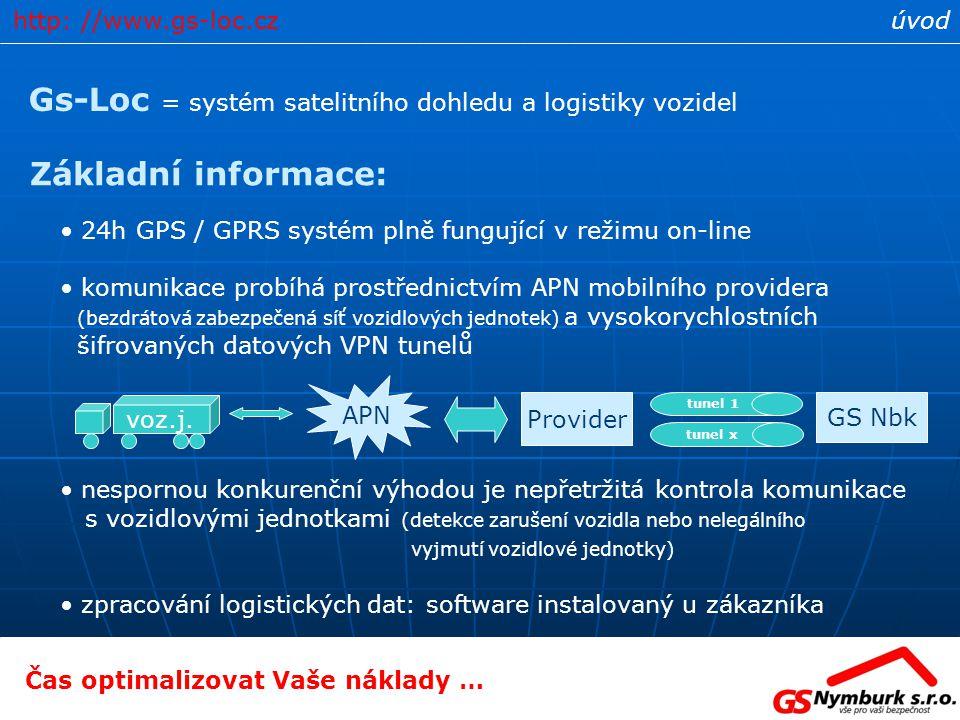 Gs-Loc = systém satelitního dohledu a logistiky vozidel