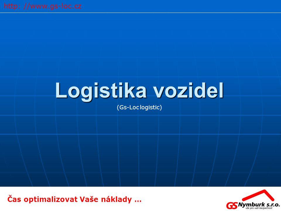 Logistika vozidel http: //www.gs-loc.cz