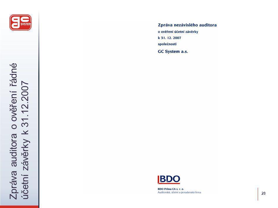 Zpráva auditora o ověření řádné účetní závěrky k 31.12.2007