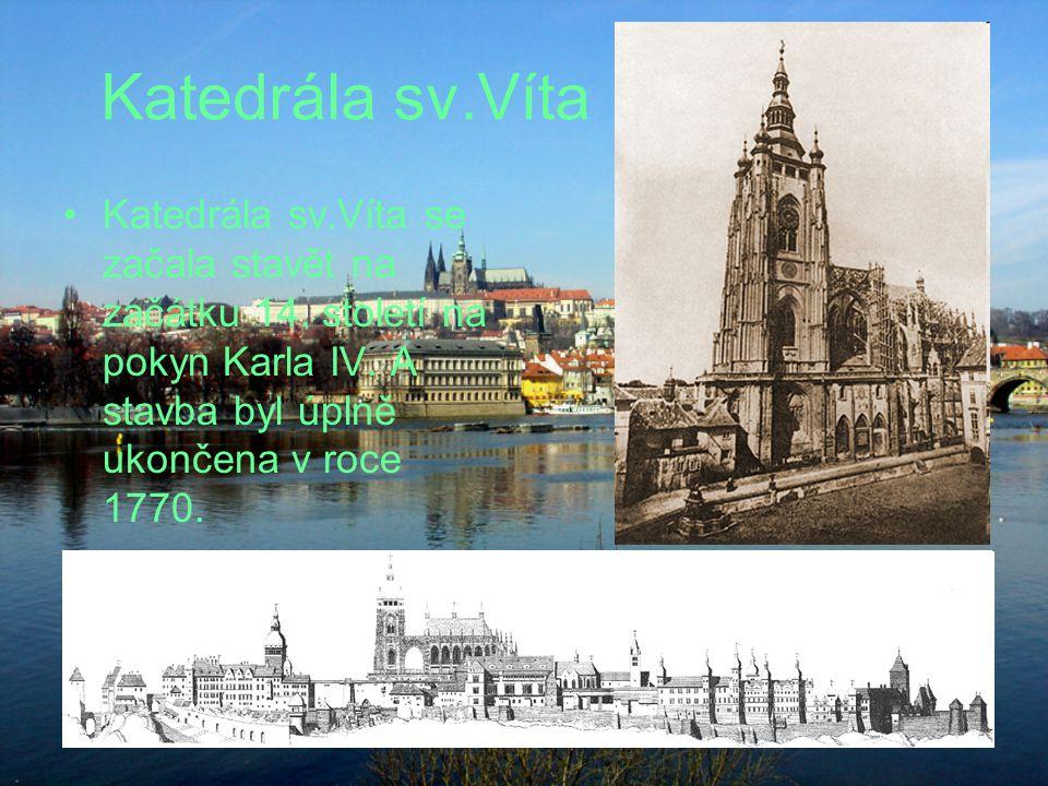 Katedrála sv.Víta Katedrála sv.Víta se začala stavět na začátku 14.