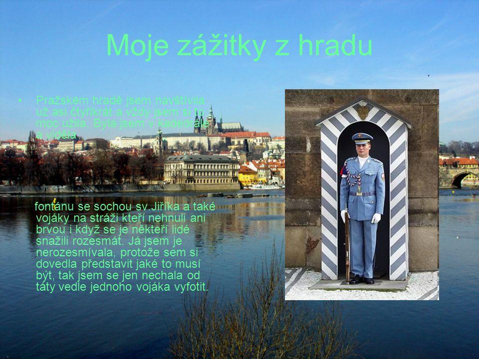 Moje zážitky z hradu Pražském hradě jsem navštívila už asi čtyřikrát a vždy jsem si to moc užila. Byla jsem v kadedrále a viděla.