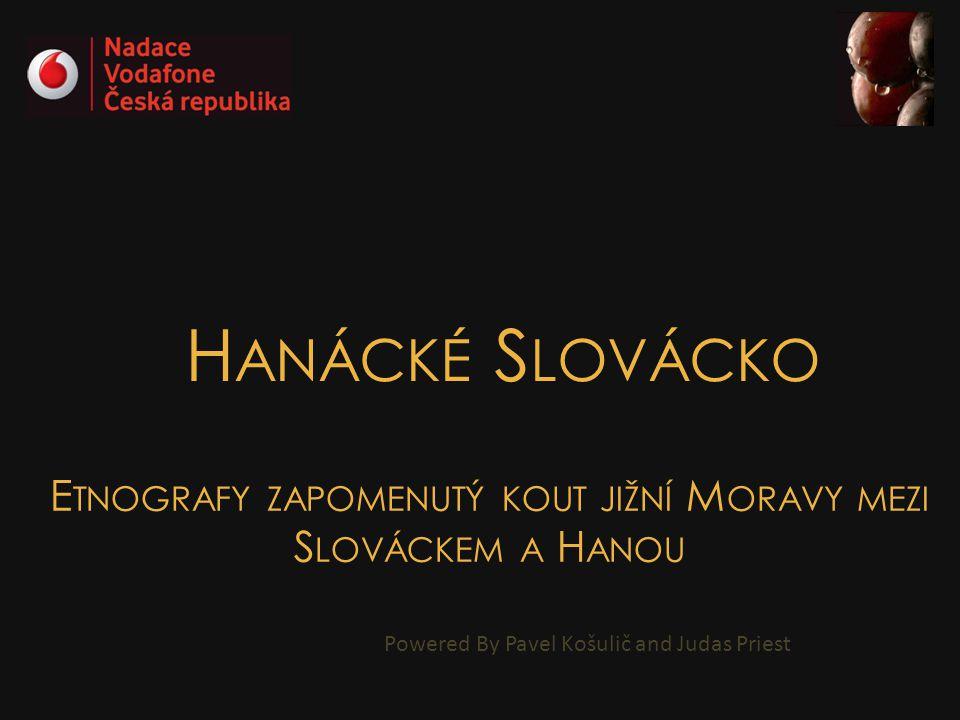Etnografy zapomenutý kout jižní Moravy mezi Slováckem a Hanou