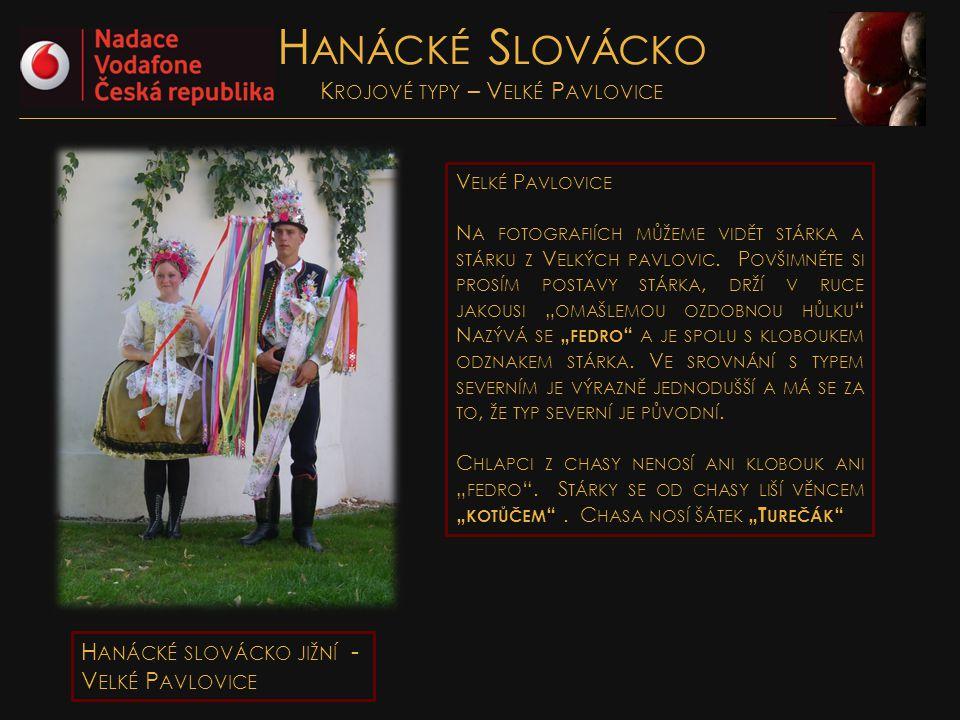 Hanácké Slovácko Krojové typy – Velké Pavlovice