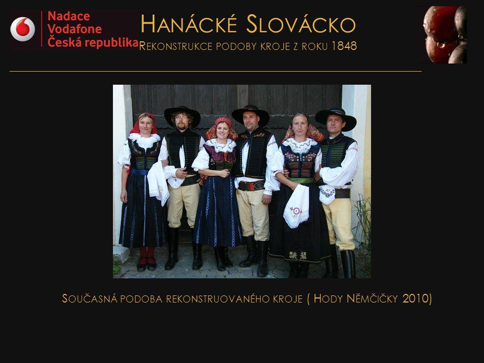 Hanácké Slovácko Rekonstrukce podoby kroje z roku 1848