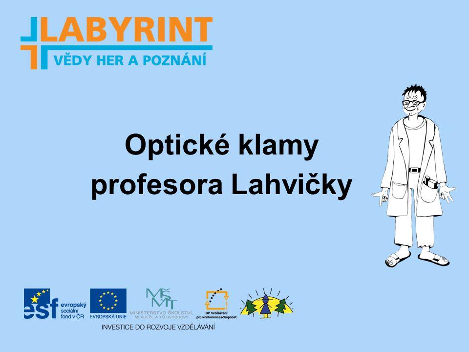 Optické klamy profesora Lahvičky