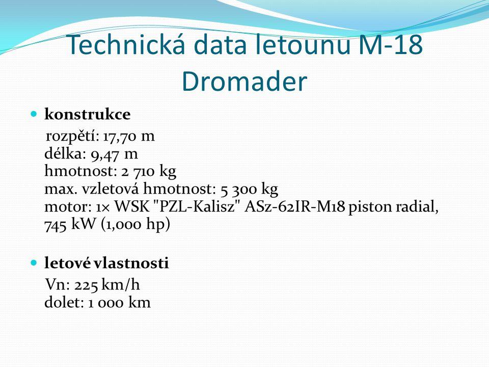 Technická data letounu M-18 Dromader