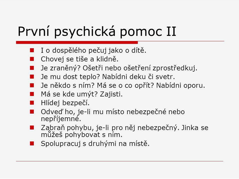 První psychická pomoc II