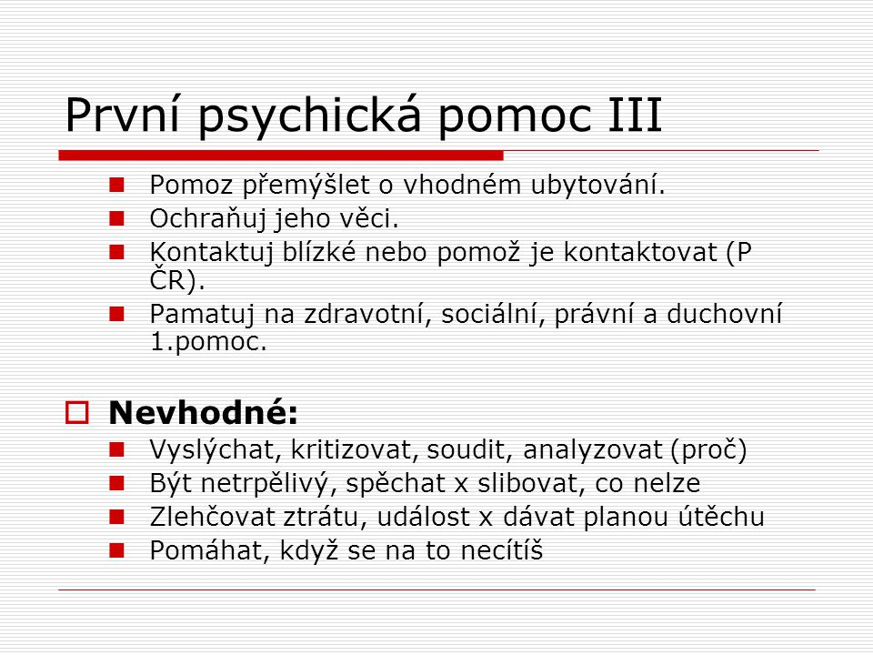 První psychická pomoc III