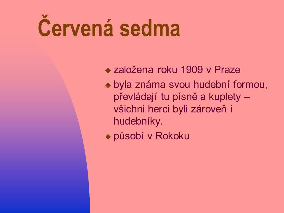Červená sedma založena roku 1909 v Praze