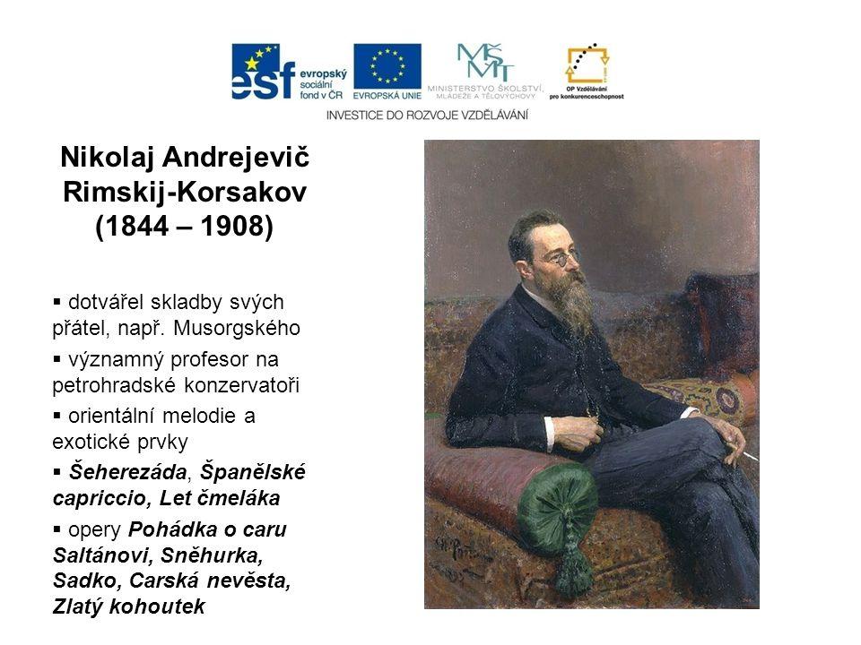Nikolaj Andrejevič Rimskij-Korsakov (1844 – 1908)