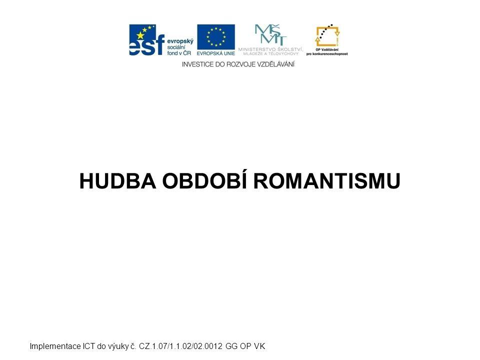 HUDBA OBDOBÍ ROMANTISMU